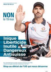 Daniel Bottignole. NON le 19 mai, Inique, Liberticide, Inutile, Dangereux, Anti-suisse. Stop au diktat de l'EU qui nous désarme