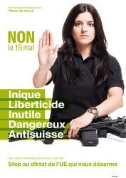 Jasmin Kauffrau. NON le 19 mai, Inique, Liberticide, Inutile, Dangereux, Anti-suisse. Stop au diktat de l'EU qui nous désarme