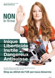 Karin. NON le 19 mai, Inique, Liberticide, Inutile, Dangereux, Anti-suisse. Stop au diktat de l'EU qui nous désarme