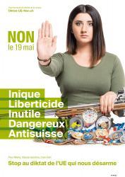 Maria. NON le 19 mai, Inique, Liberticide, Inutile, Dangereux, Anti-suisse. Stop au diktat de l'EU qui nous désarme