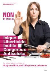 Nadine. NON le 19 mai, Inique, Liberticide, Inutile, Dangereux, Anti-suisse. Stop au diktat de l'EU qui nous désarme
