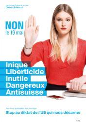 Virna. NON le 19 mai, Inique, Liberticide, Inutile, Dangereux, Anti-suisse. Stop au diktat de l'EU qui nous désarme