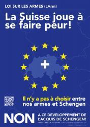 La Suisse joue à se faire peur ! Il n'y a pas à choisir entre nos armes et Schengen. NON à ce développement de l'acquis de Schengen !